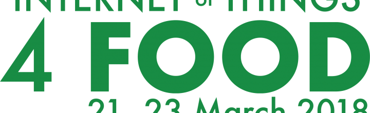 Internet of Things 4 Food, 21-23 March 2018, Dublin, Ireland